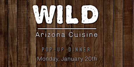 WILD Arizona Cuisine @ Nook Kitchen Arcadia tickets