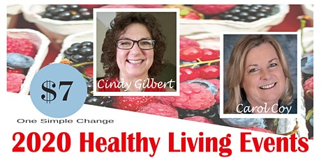 First Monday's Healthy Living Event Series with Carol and Cindy tickets