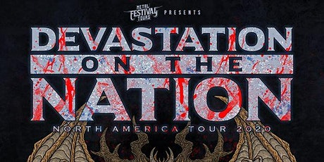 Devastation on the Nation tickets