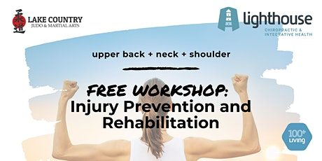 Injury Prevention and Rehabilitation:  Neck, Upper Back & Shoulder tickets
