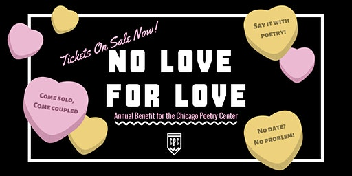 No Love for Love: Annual Benefit for the Chicago Poetry Center