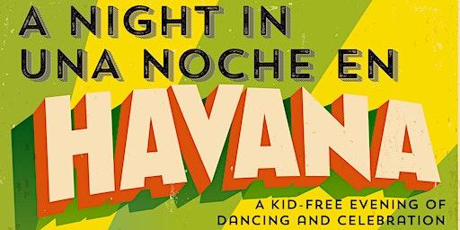 A Night in Havana