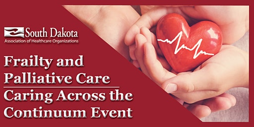 Frailty and Palliative Care:  Caring Across the Continuum Event