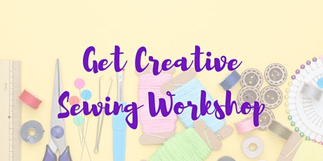 Get Creative - Learn to Sew tickets