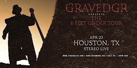 GRAVEDGR - Stereo Live Houston tickets