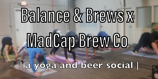 Balance and Brews x MadCap Brew Co.