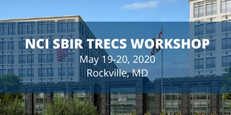 2020 NCI SBIR TRECS Workshop tickets