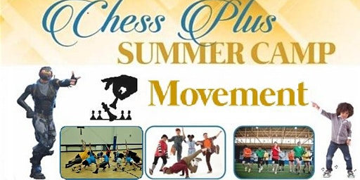 Chess Plus Movement Summer Camp (July 13th): Hiphop/Agility/Fortnite DanceOff/Basketball