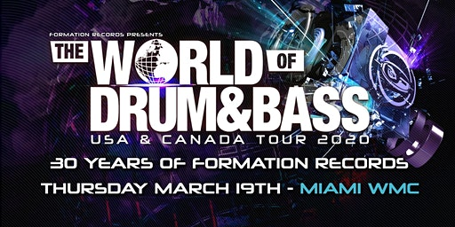 The world of Drum & Bass  Wmc Miami 2020