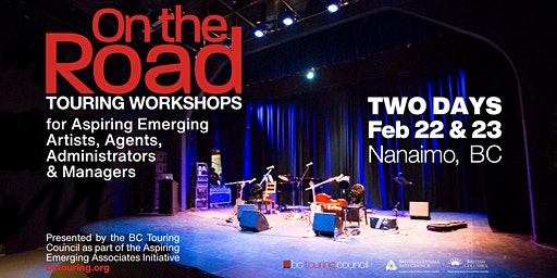 On the Road Touring Workshop for Artists, Agents & Managers