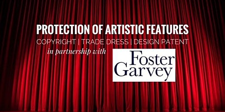 Workshop: Protection of Artistic Features | Copyright, Trade Dress, and Design Patent tickets