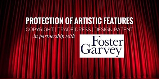 Workshop: Protection of Artistic Features | Copyright, Trade Dress, and Design Patent