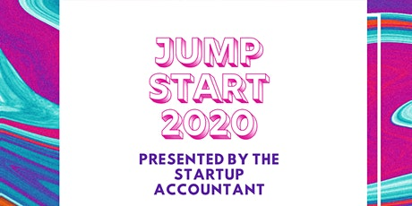 Jump Start 2020 - Presented by Startup Accountant tickets