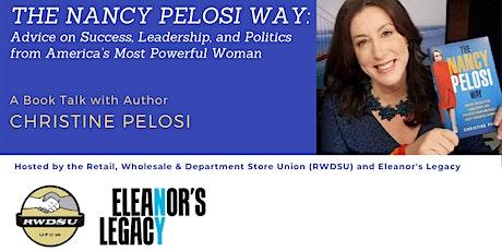 The Nancy Pelosi Way - A book talk with Christine Pelosi tickets