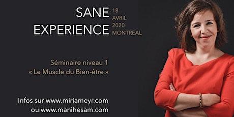 Séminaire SANE Expérience niveau 1 à Montréal - Le Muscle du Bien-Etre billets