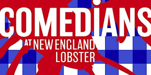 Comedians@New England Lobster