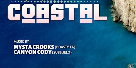 COASTAL: Afro-Latin Fusion Party w/Mysta Crooks & Canyon Cody tickets