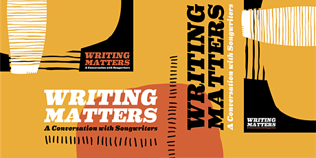 Writing Matters: A Conversation with Songwriters tickets