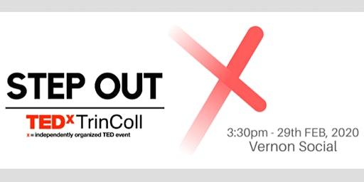 "TEDx TrinColl Talk: ""Step Out!"""