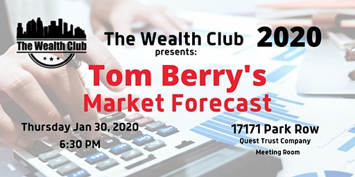2020 Market Forecast with Tom Berry -Guest Speaker