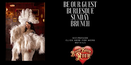 Be Our Guest Burlesque Brunch tickets