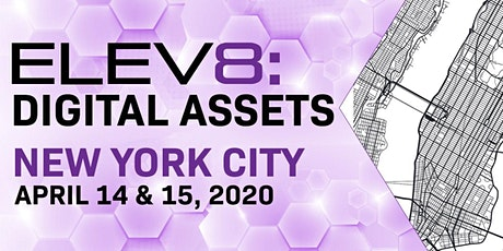 ELEV8: Digital Assets | New York City | April 14-15 tickets