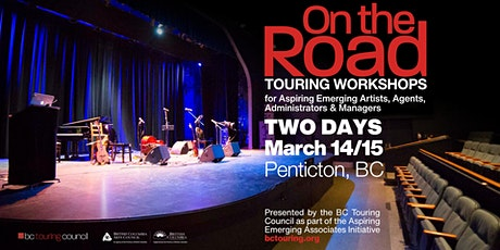On the Road Okanagan: A Touring Workshop for Artists, Agents & Managers tickets