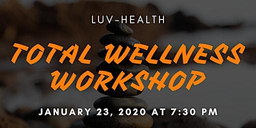 Total Wellness Workshop