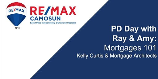 Professional Development - Mortgages 101 w/ Kelly Curtis of Mortgages Architects