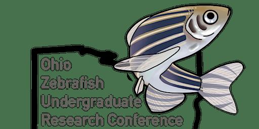 Ohio Zebrafish Undergraduate Research Conference 2020