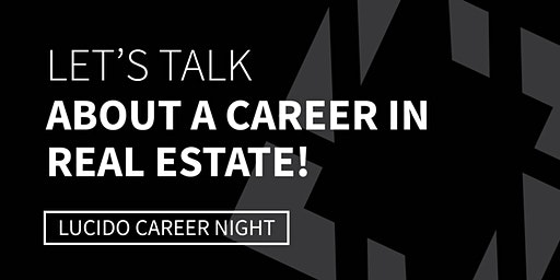 CAREER NIGHT at Bob Lucido Team - Ellicott City