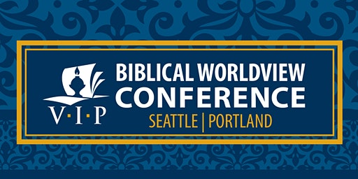 2020 Seattle Biblical Worldview Conference