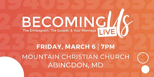 Becoming Us Enneagram Marriage Event | Baltimore, MD