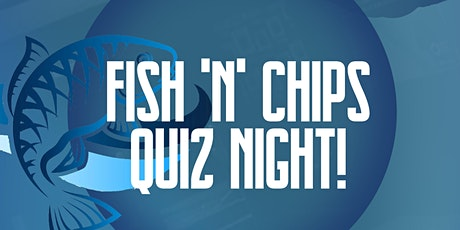 Fish & Chips Quiz Night! tickets