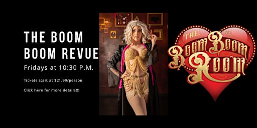 The Boom Boom Revue Friday Late Night Burlesque Show