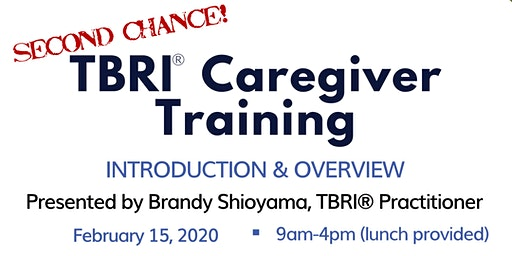 TBRI Caregiver Training Round 1--2nd Chance