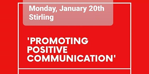 Promoting Positive Communication