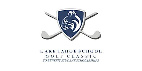 Lake Tahoe School Inaugural Golf Tournament tickets