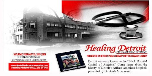 Healing Detroit: African-American Hospitals