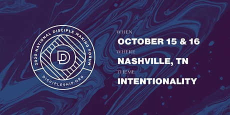2020 National Disciple Making Forum Nashville tickets