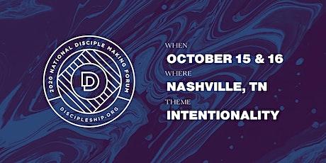 2020 National Disciple Making Forum Nashville tickets