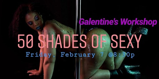 50 Shades of Sexy | Galentine's Workshop