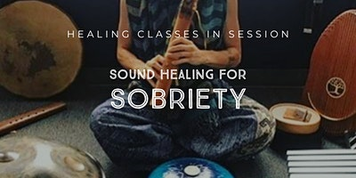 Sound Healing for Sobriety