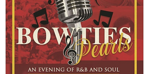 Bow Ties & Pearls - An Evening of R&B and Soul