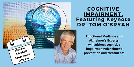 Cognitive Impairment with Dr. Tom O'Bryan - Functional Forum San Diego/Chan Healing Institute Save the Date tickets