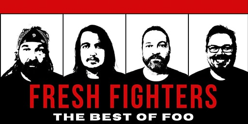 Fresh Fighters (Foo Fighters Tribute) with Lithium (Nirvana Tribute)