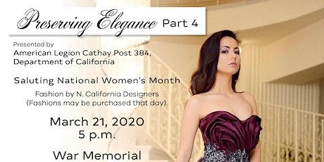 Preserving Elegance, Part 4 tickets