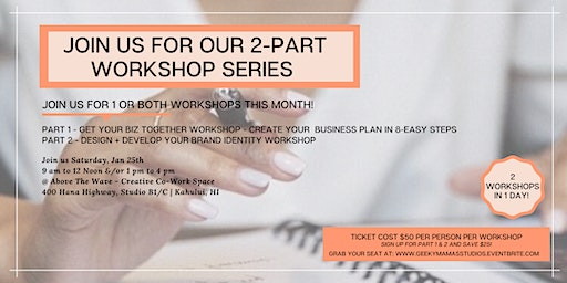 Geeky Mamas Studios - 2 Part Workshop Series for building Building your Biz