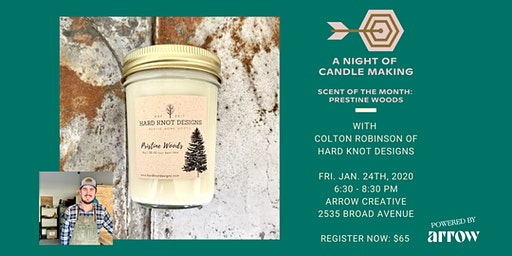 A Night of Candle Making with Hard Knot Designs - Powered by Arrow