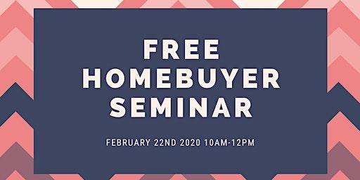 FREE HOMEBUYER SEMINAR 2/22 10am-12pm